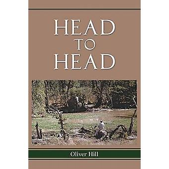 Head to Head by Hill & Oliver