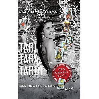 TARI TARA TAROT by MARINCOLO & MARGRET