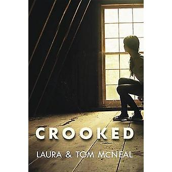 Crooked by Tom McNeal - 9780375841910 Book