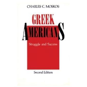 Greek Americans by Moskos & Charles C.