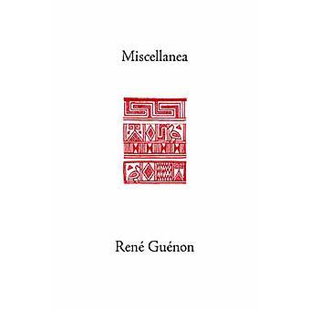 Miscellanea by Guenon & Rene