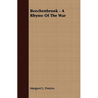 Beechenbrook  A Rhyme Of The War by Preston & Margaret J.