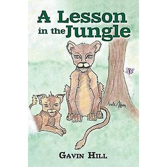 A Lesson in the Jungle by Hill & Gavin