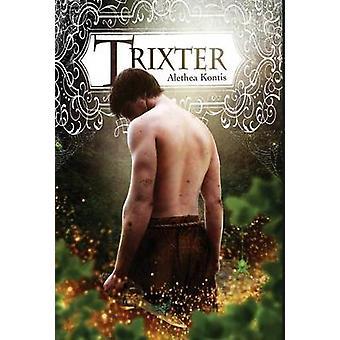 Trixter by Kontis & Alethea