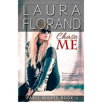 Chase Me von Florand & Laura