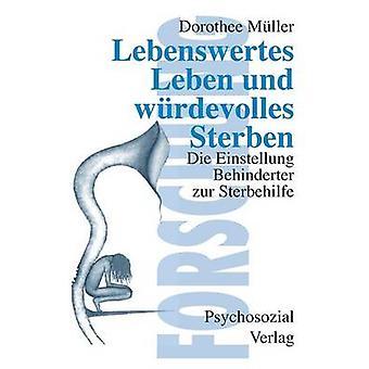 Lebenswertes Leben by Mller & Dorothee