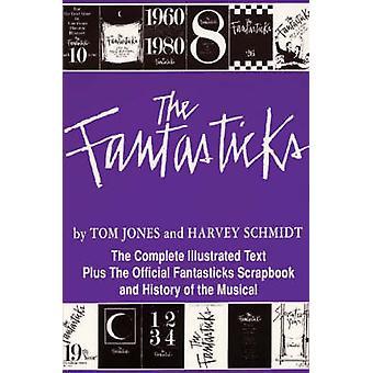 The Fantasticks by Schmidt & Harvey