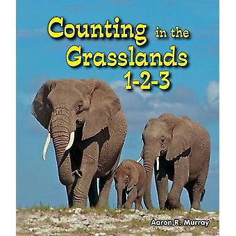 Counting in the Grasslands 1-2-3 by Aaron R Murray - 9780766040540 Bo