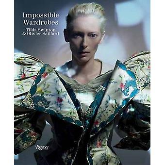 The Impossible Wardrobe by Olivier Saillard - Tilda Swinton - 9780847