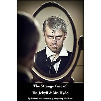 Strange Case of Dr Jekyll & Mr Hyde by Nick Lane - 9780957285934