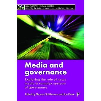 Media and Governance - Exploring the Role of News Media in Complex Sys