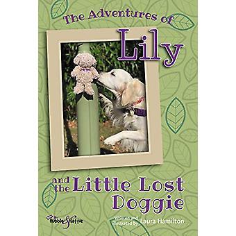 De avonturen van Lily - And the Little Lost Doggie door Laura Hamilton