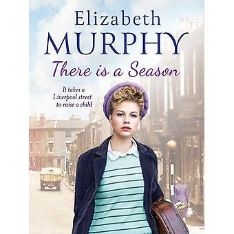 There is a Season by Elizabeth Murphy - 9781788633826 Book