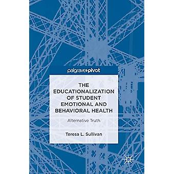 The Educationalization of Student Emotional and Behavioral Health - Al