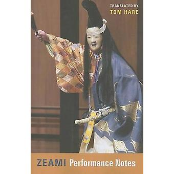 Zeami - Performance Notes by Motoyiko Zeami - 9780231139595 Book
