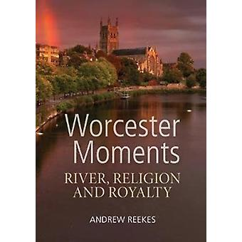 Worcester Moments door Reekes Andrews