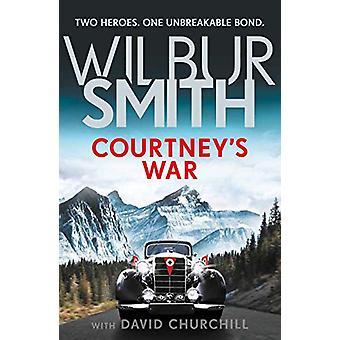 Courtney's War by Wilbur Smith - 9781785766503 Book