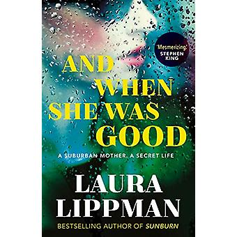 And When She Was Good by Laura Lippman - 9780571354092 Book