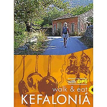 Walk & Eat Kefalonia - Walks - restaurants and recipes by Brian an