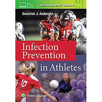 Infection Prevention in Athletes by Dr. Deverick Anderson - 978197513