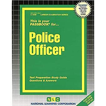 Police Officer: Passbooks Study Guide