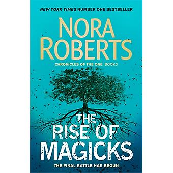 The Rise of Magicks by Roberts & Nora