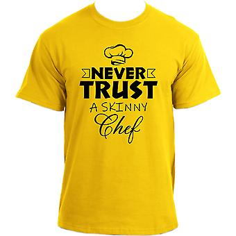 Never Trust a Skinny Chef Funny T-Shirt for Men – Novelty Funny Chef T Shirt