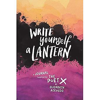 Écrivez-vous une lanterne: Un journal inspiré par le poète X