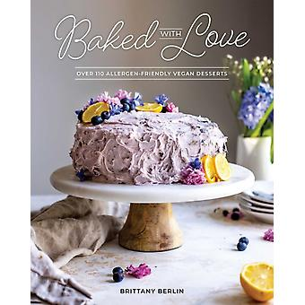 Baked With Love by Berlin & Britt
