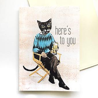 Here's To You Beer Cat Card