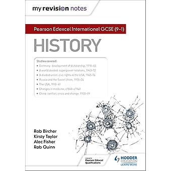 My Revision Notes Pearson Edexcel International GCSE 91 History by Fisher & AlecQuinn & Rob