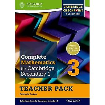 Complete Mathematics for Cambridge Lower Secondary Teacher Pack 3 First Edition by Deborah Barton