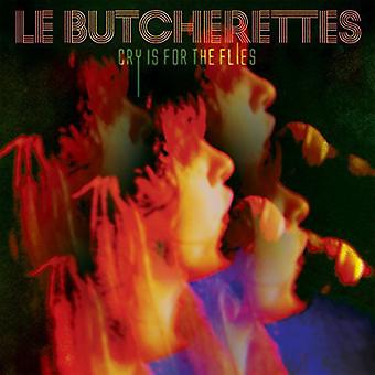 Le Butcherettes - Cry Is for the Flies [Vinyl] USA import
