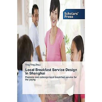 Local Breakfast Service Design in Shanghai by Zhou Ying Ying - 978363