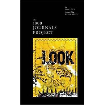 1000 Journals by Foreword por Kevin Kelly & Edited by Someguy