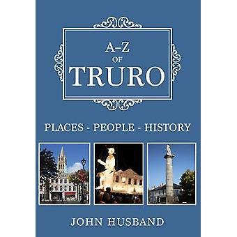AZ of Truro PlacesPeopleHistory