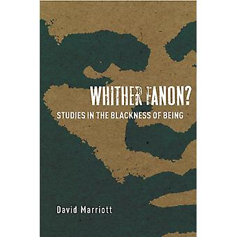 Whither Fanon by David Marriott