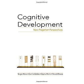 Cognitive Development: Neo-Piagetian Perspectives
