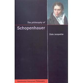 The Philosophy of Schopenhauer (Continental European Philosophy)
