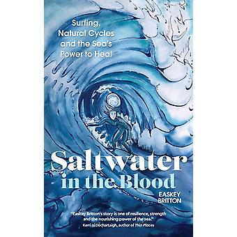 Saltwater in the Blood by Easkey Britton