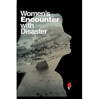 Begegnung der Frauen mit der Katastrophe