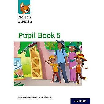 Nelson English - Year 5/Primary 6 - Pupil Book 5 by Wendy Wren - 978019