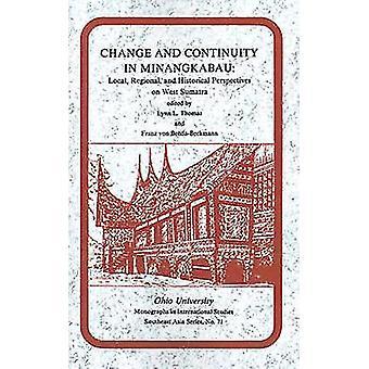 Wandel und Kontinuität in Minangkabau - lokal - Regional - und historische