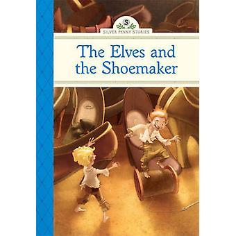 The Elves and the Shoemaker by Deanna McFadden - 9781402783340 Book