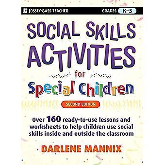 Social Skills Activities for Special Children (Jossey-Bass Teacher)