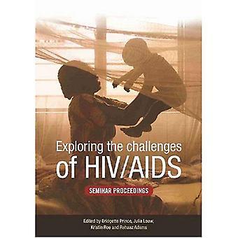 Utforska utmaningarna som HIV och AIDS: seminarium målet