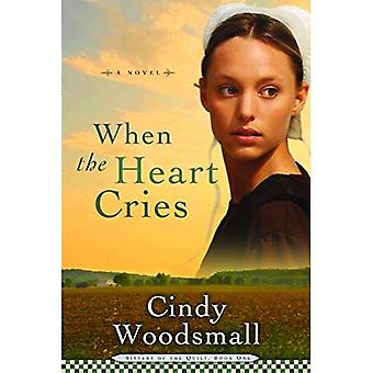 When the Heart Cries (Sisters of the Quilt)