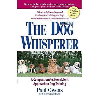 O encantador de cães: A abordagem não-violenta, compassiva para o treinamento do cão