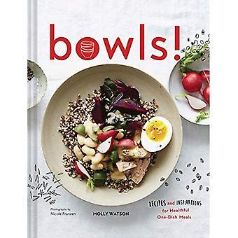 Boller!: oppskrifter og inspirasjon for sunn en-Dish måltider