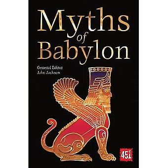 Myths of Babylon (The World's Greatest Myths and Legends)